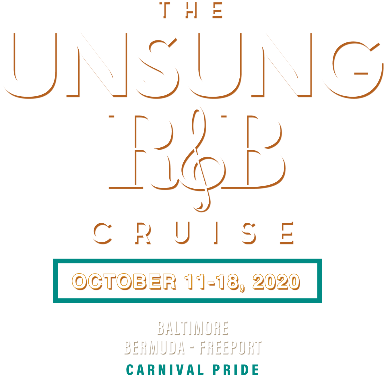 The Unsung R&B Cruise | October 11-18, 2020 | Baltimore, Bermuda - Freeport | Carnival Pride