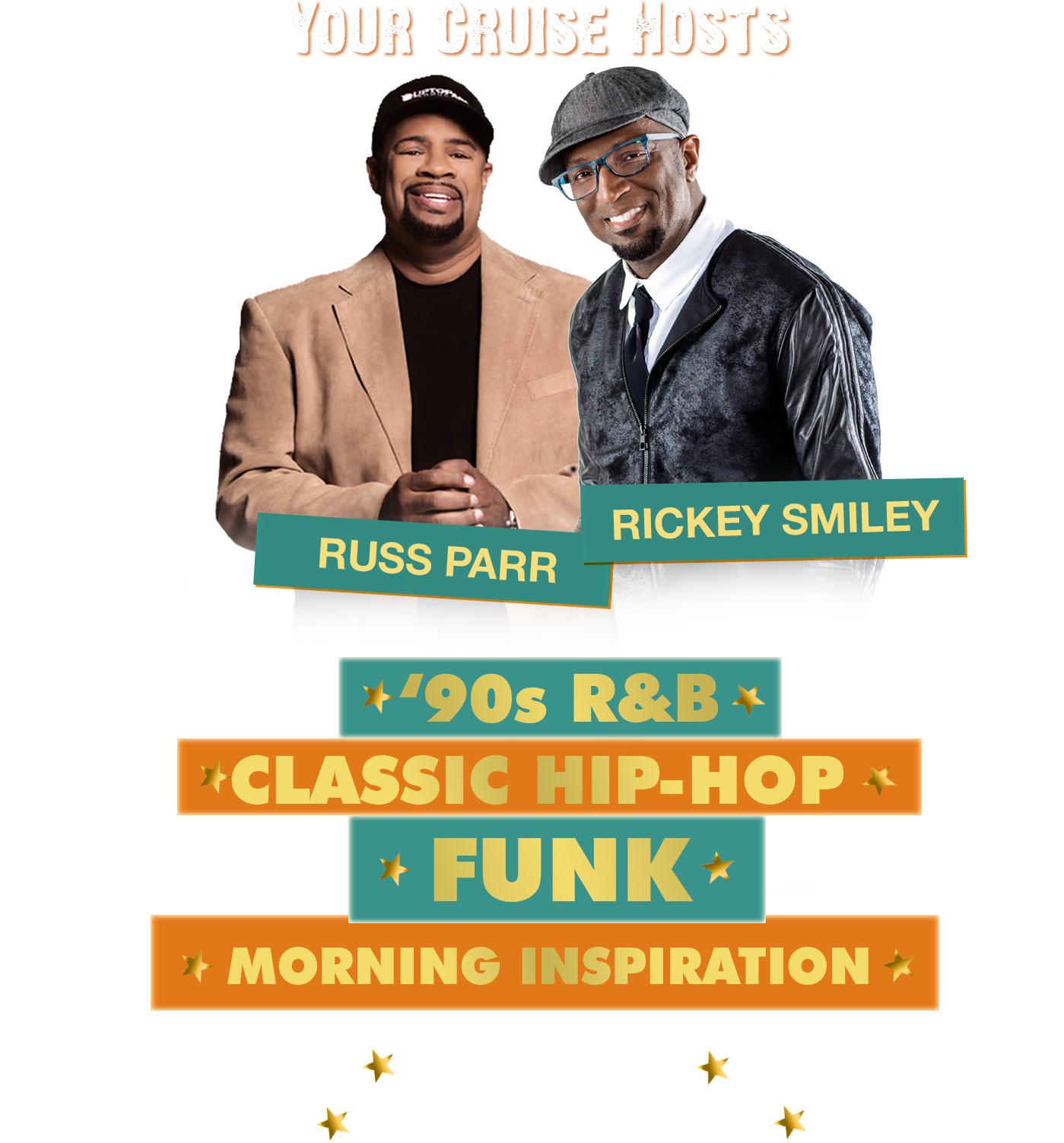 Your Cruise Hosts - Russ Parr, Rickey Smiley | 90's